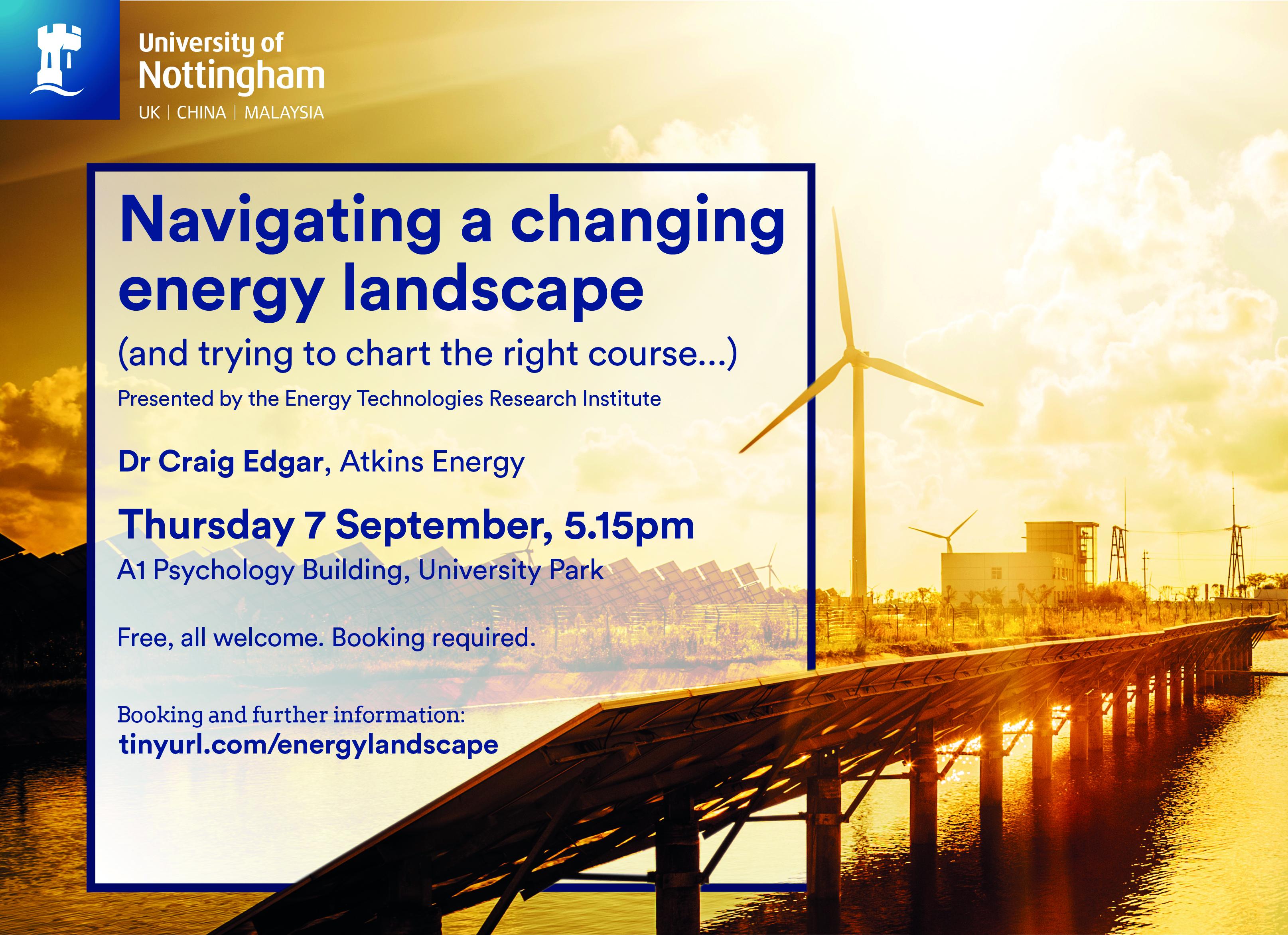 Navigating a changing energy landscape